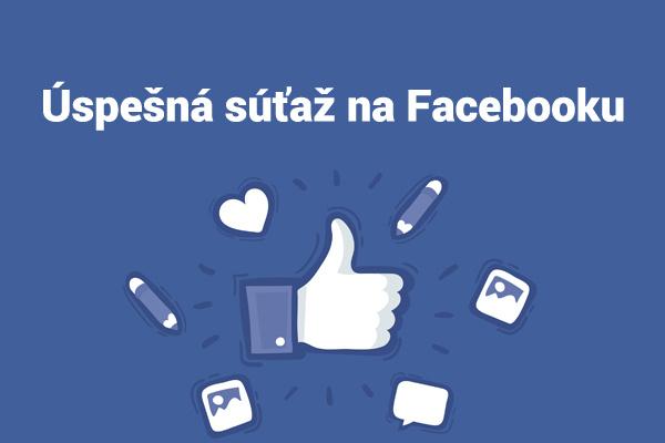 Súťaže na Facebooku môžu byť úspešné.