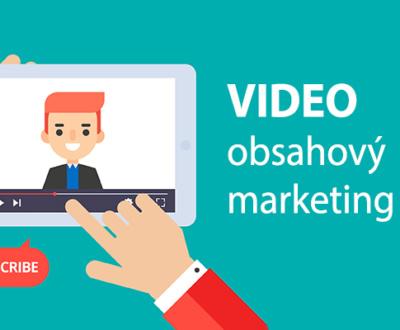 Video ako súčasť obsahového marketingu - prečo tvoriť aj video?